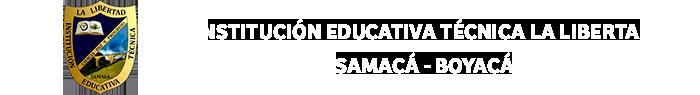 Institución Educativa Técnica La libertad Samacá